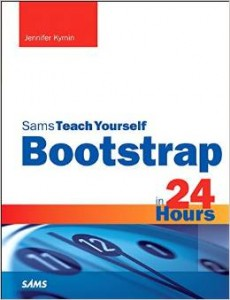 Sams Teach Yourself Bootstrap in 24 Hours - my Bootstrap Book